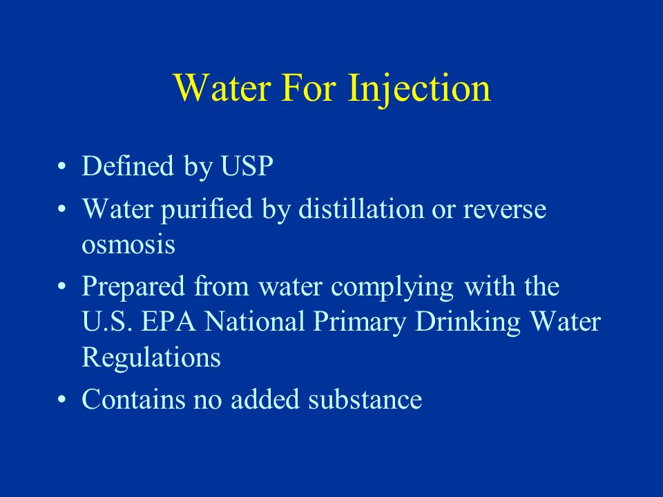 Water For Injection Defined by USP