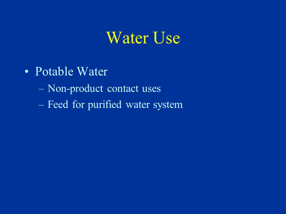 Water Use Potable Water Non-product contact uses