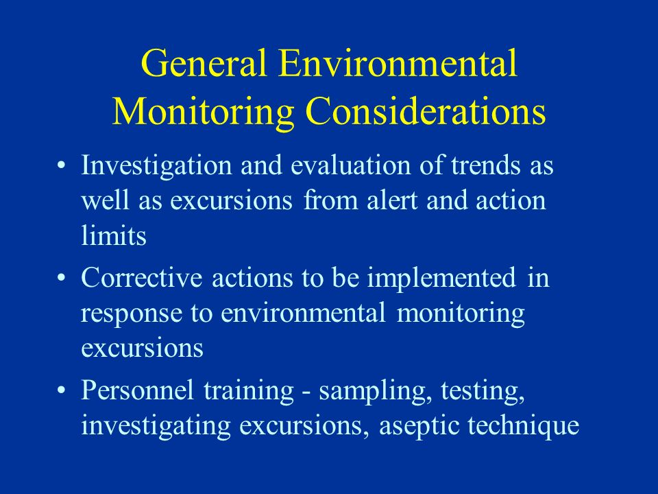 General Environmental Monitoring Considerations