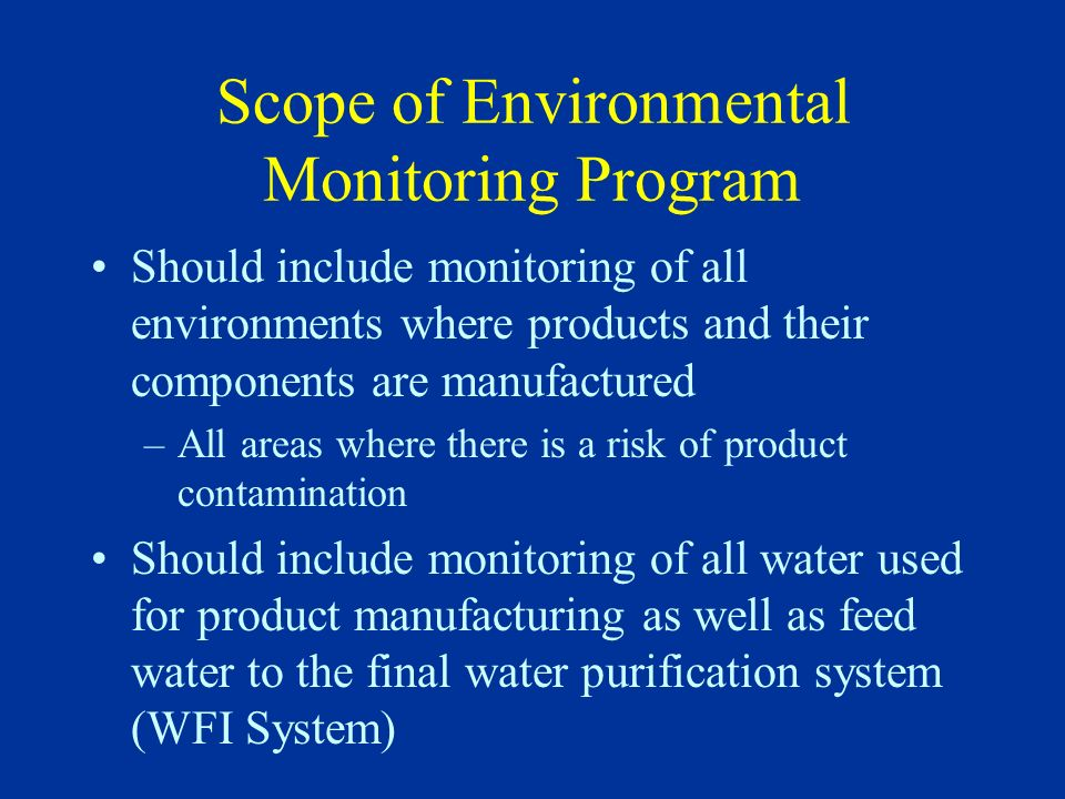 Scope of Environmental Monitoring Program