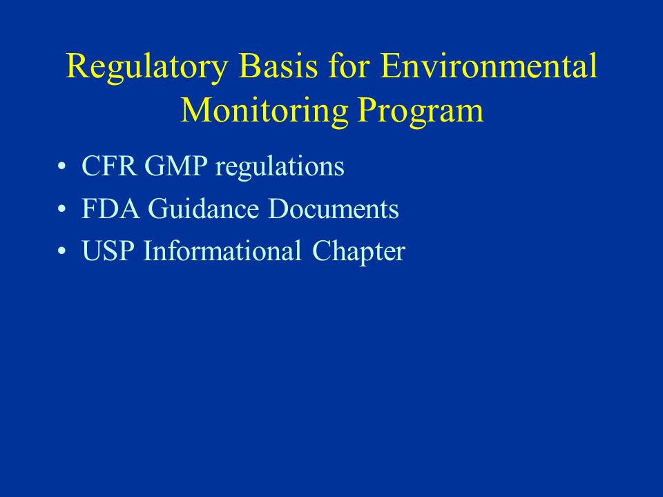 Regulatory Basis for Environmental Monitoring Program