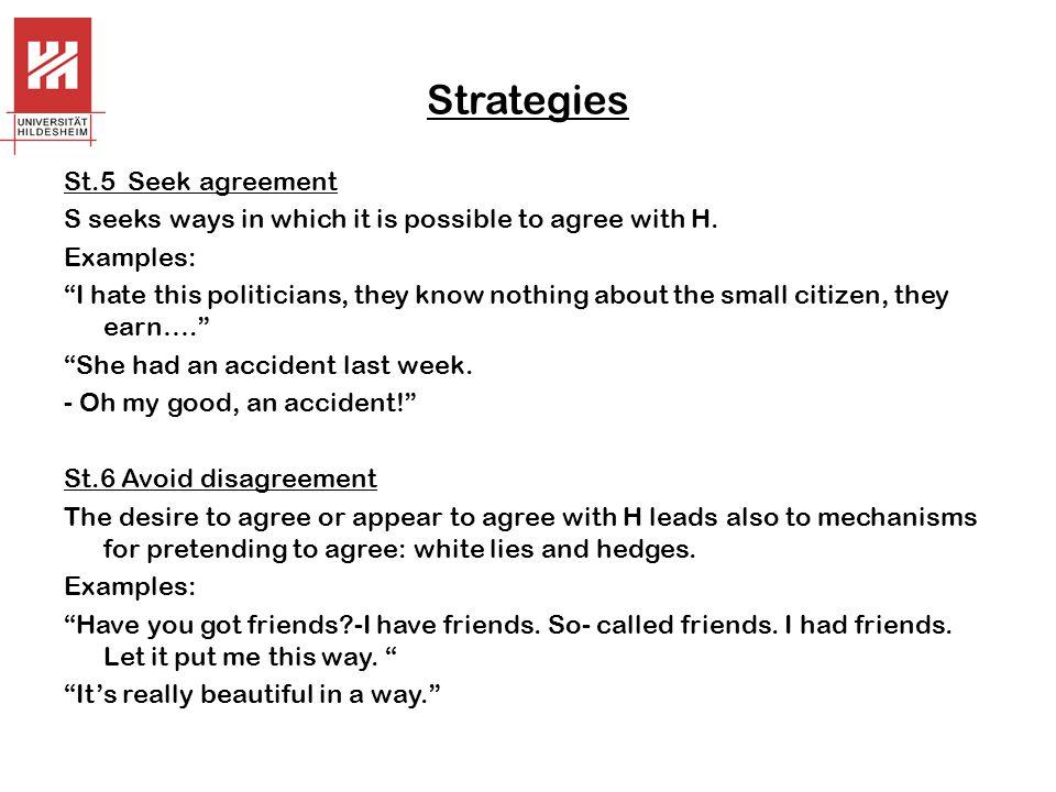 Strategies St.5 Seek agreement