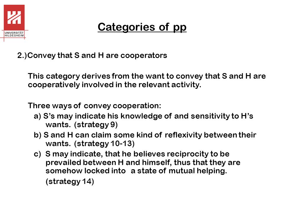 Categories of pp 2.)Convey that S and H are cooperators