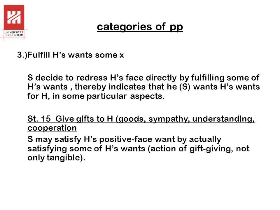 categories of pp 3.)Fulfill H's wants some x