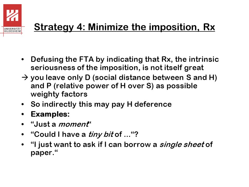 Strategy 4: Minimize the imposition, Rx