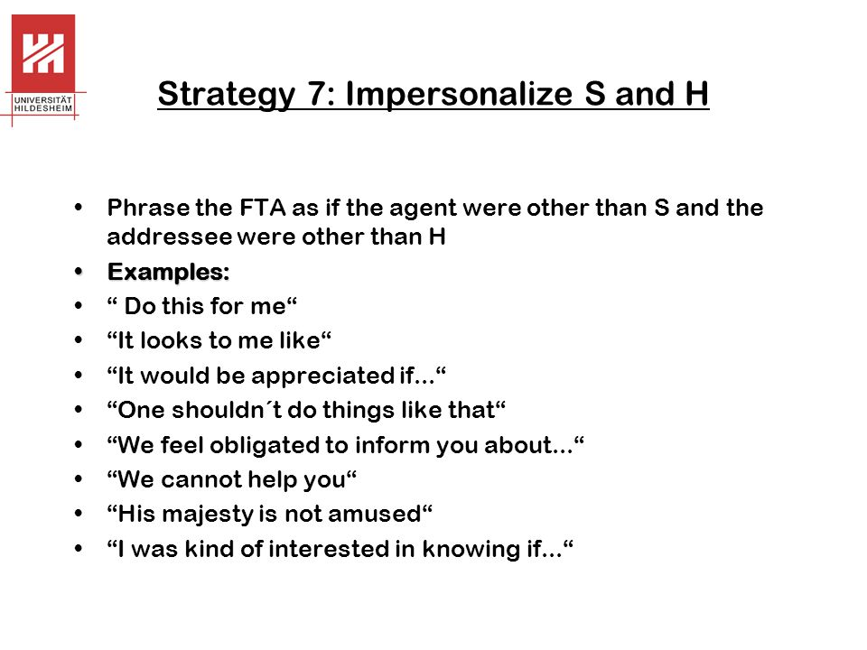 Strategy 7: Impersonalize S and H