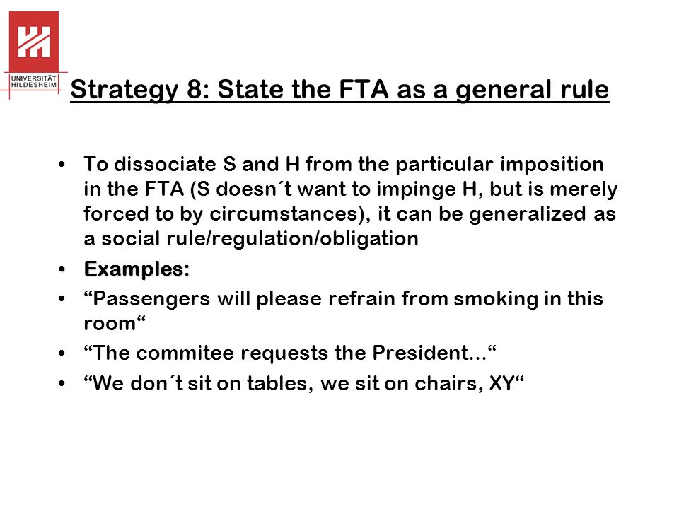 Strategy 8: State the FTA as a general rule