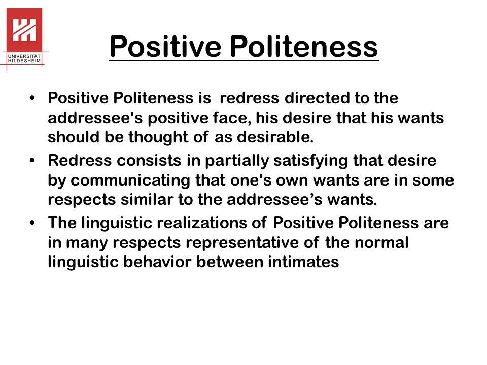 Positive Politeness