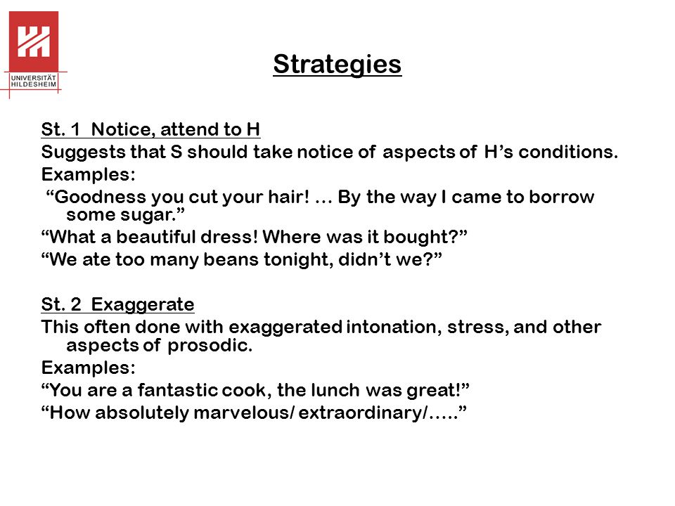 Strategies St. 1 Notice, attend to H