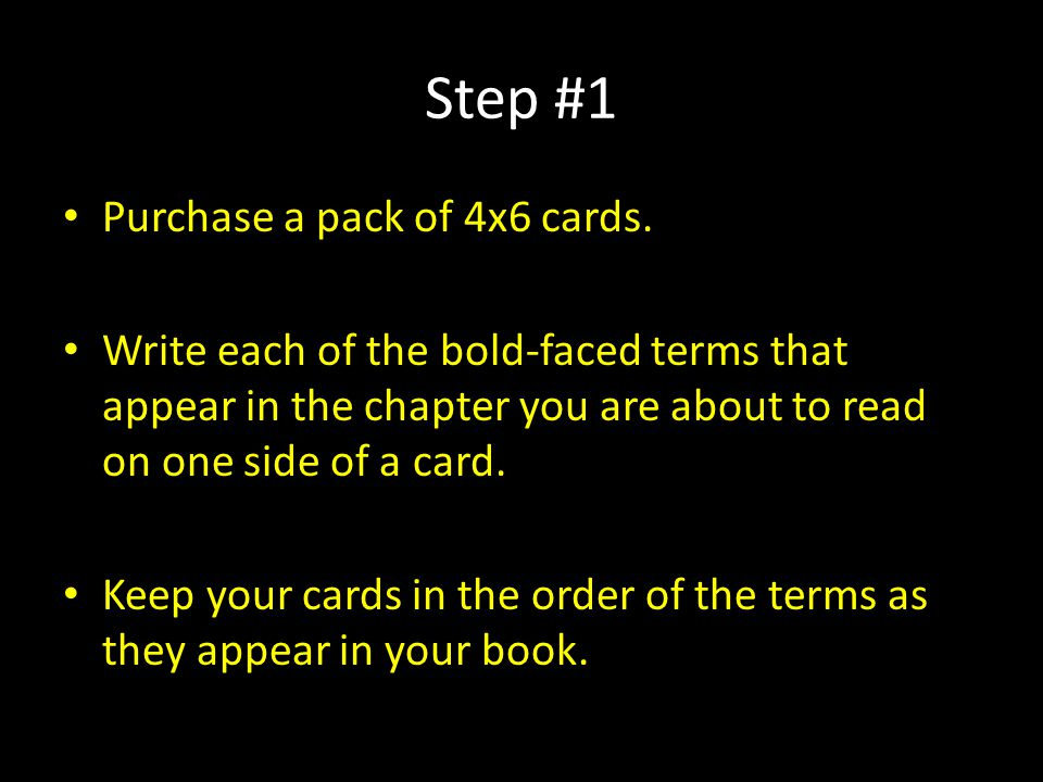 Step #1 Purchase a pack of 4x6 cards.