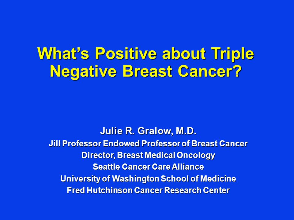 What's Positive about Triple Negative Breast Cancer
