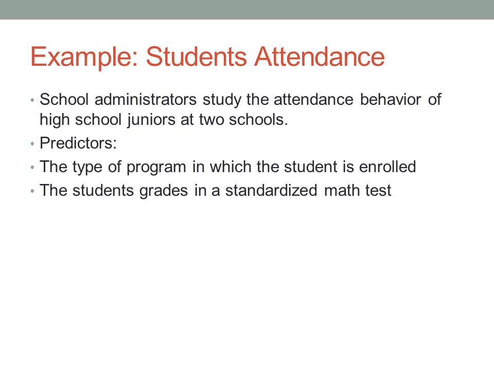 Example: Students Attendance