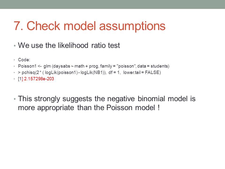 7. Check model assumptions