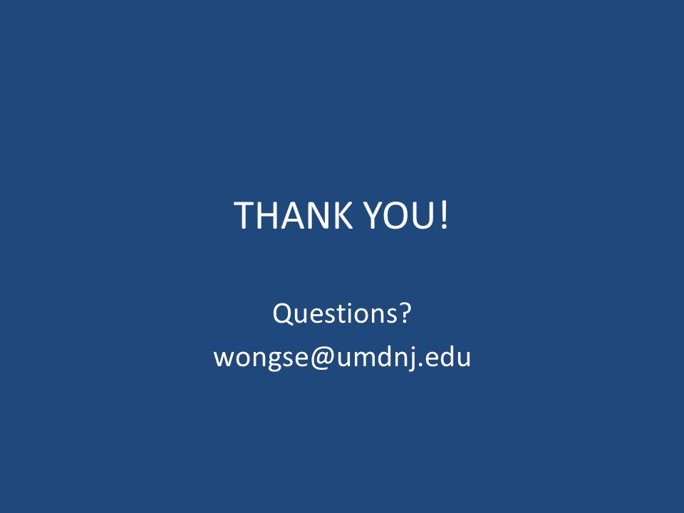 Questions wongse@umdnj.edu