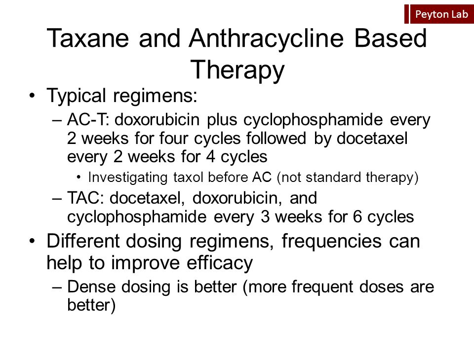 Taxane and Anthracycline Based Therapy