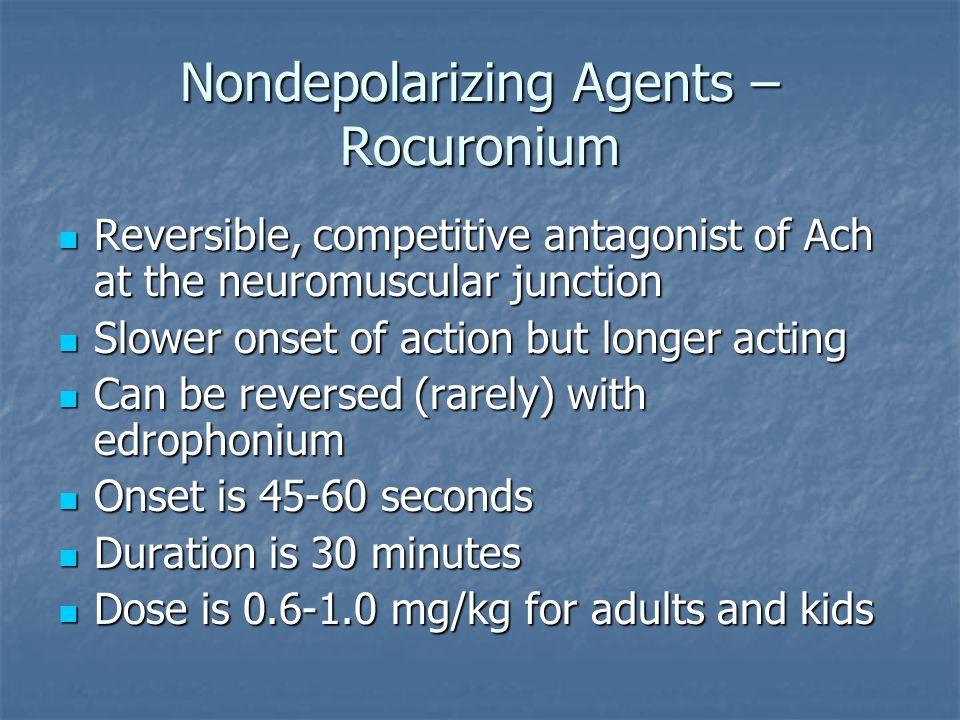Nondepolarizing Agents – Rocuronium