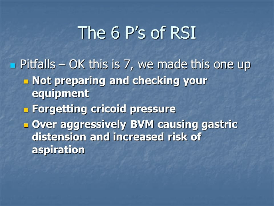 The 6 P's of RSI Pitfalls – OK this is 7, we made this one up