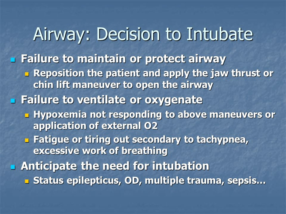 Airway: Decision to Intubate