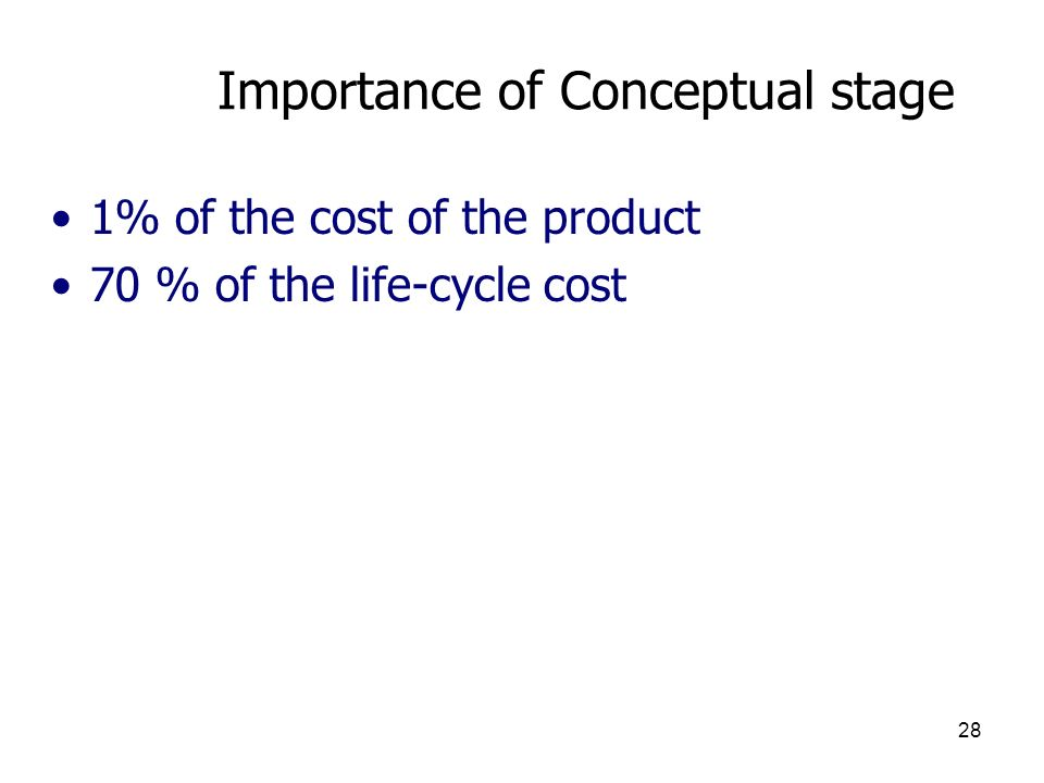 Importance of Conceptual stage