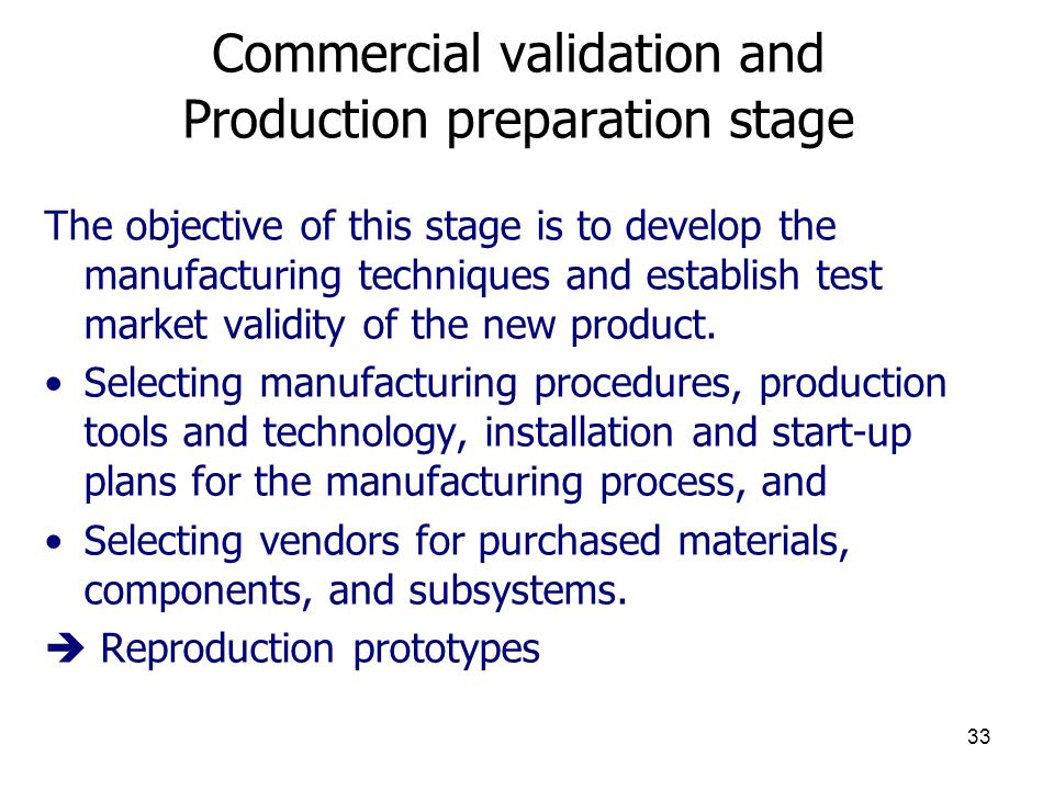 Commercial validation and Production preparation stage