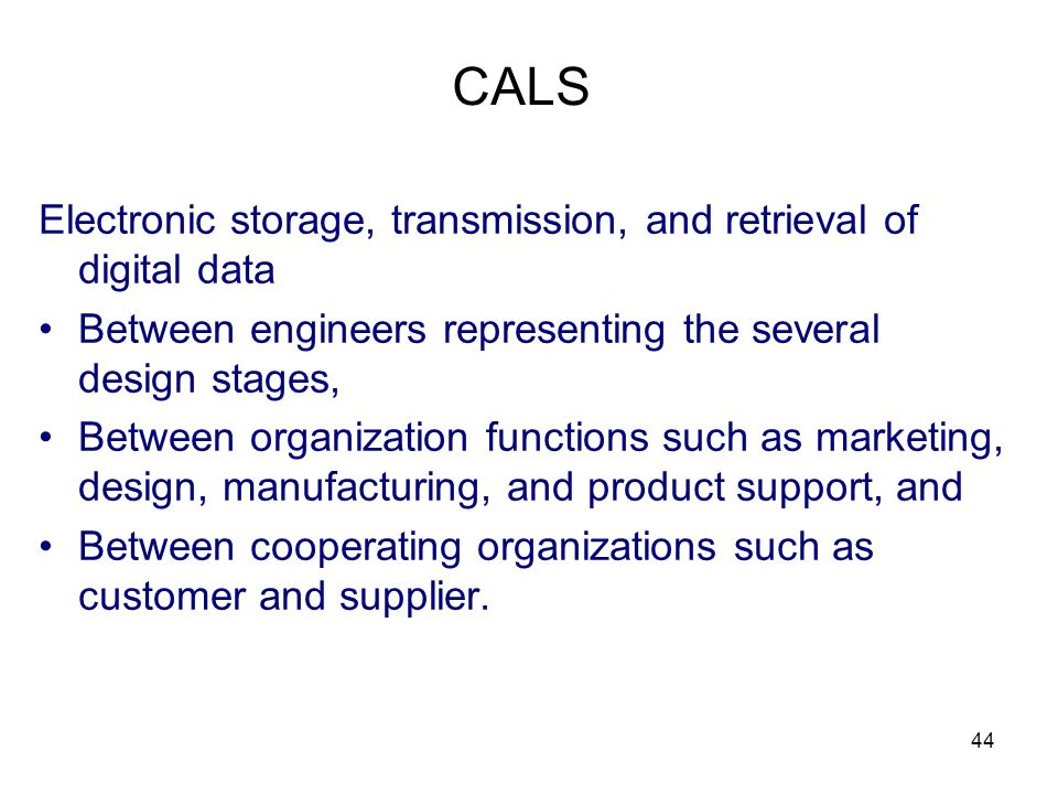 CALS Electronic storage, transmission, and retrieval of digital data