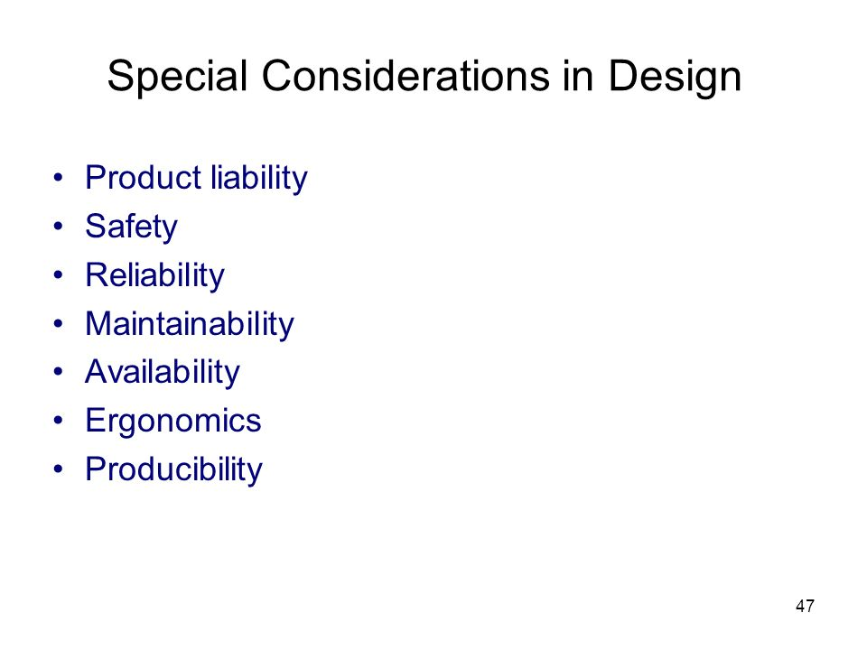 Special Considerations in Design