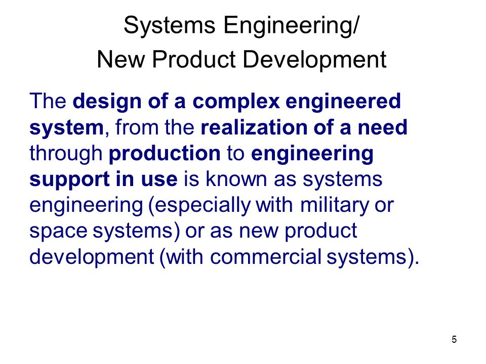 Systems Engineering/ New Product Development