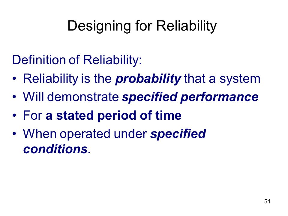 Designing for Reliability