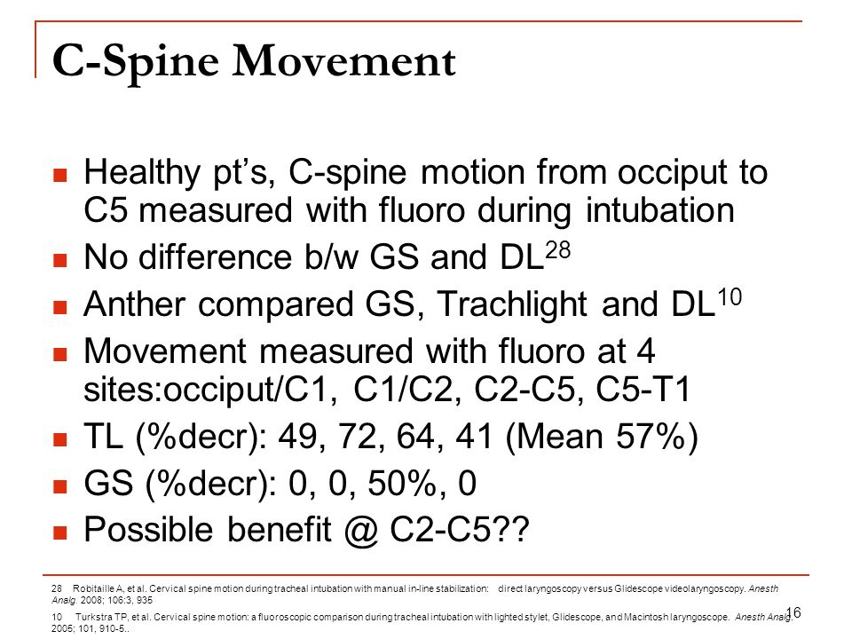 C-Spine Movement Healthy pt's, C-spine motion from occiput to C5 measured with fluoro during intubation.