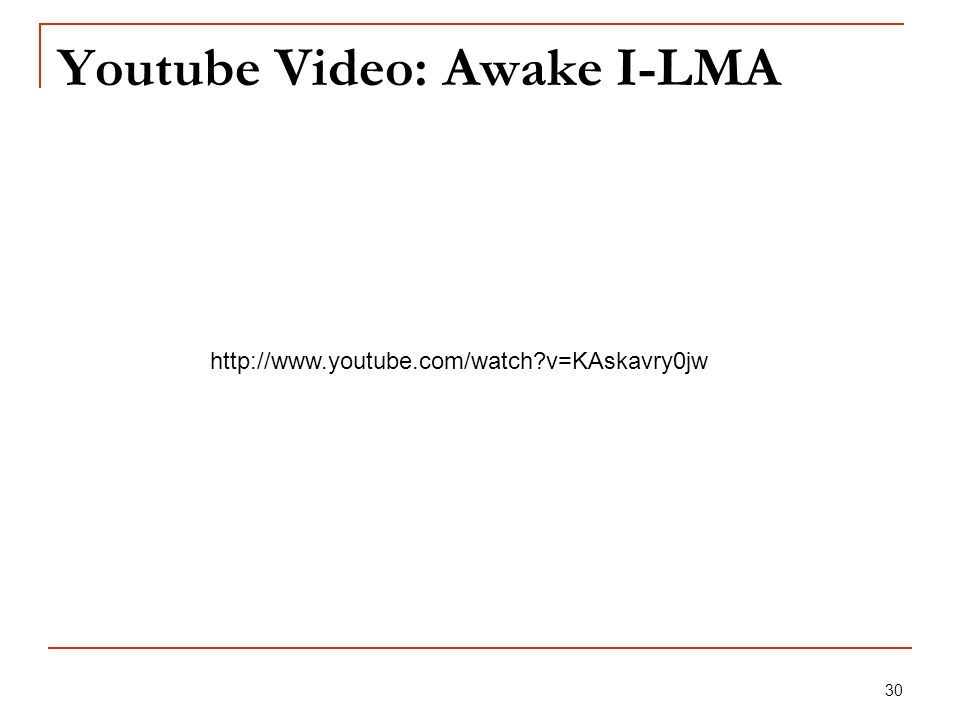 Youtube Video: Awake I-LMA