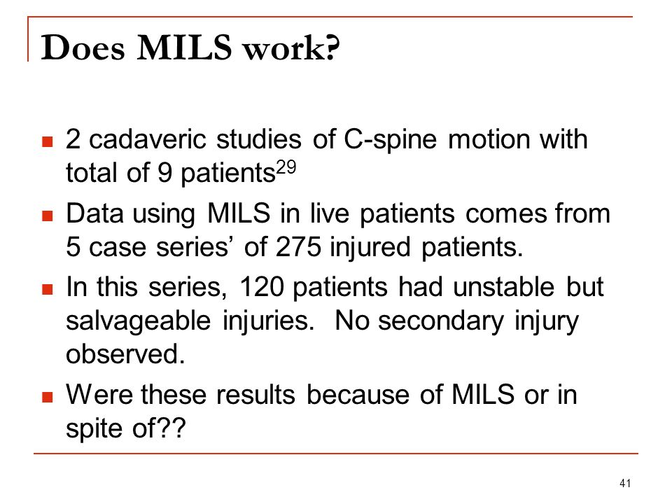 Does MILS work 2 cadaveric studies of C-spine motion with total of 9 patients29.