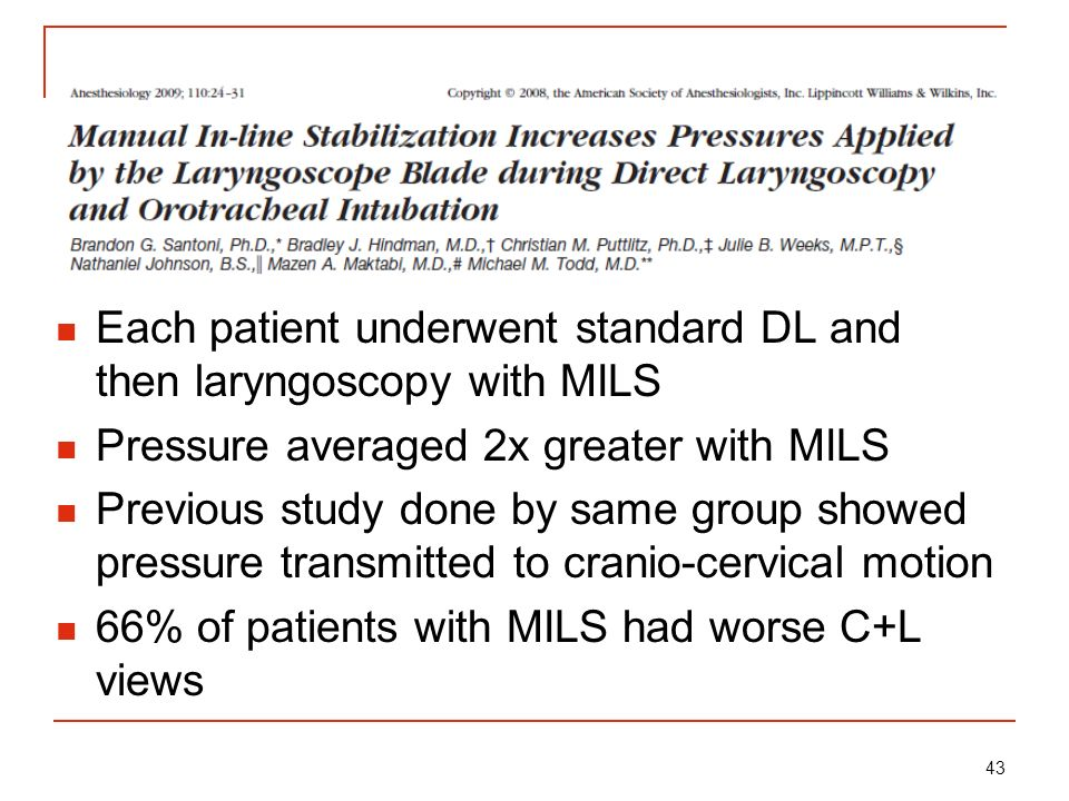 Each patient underwent standard DL and then laryngoscopy with MILS