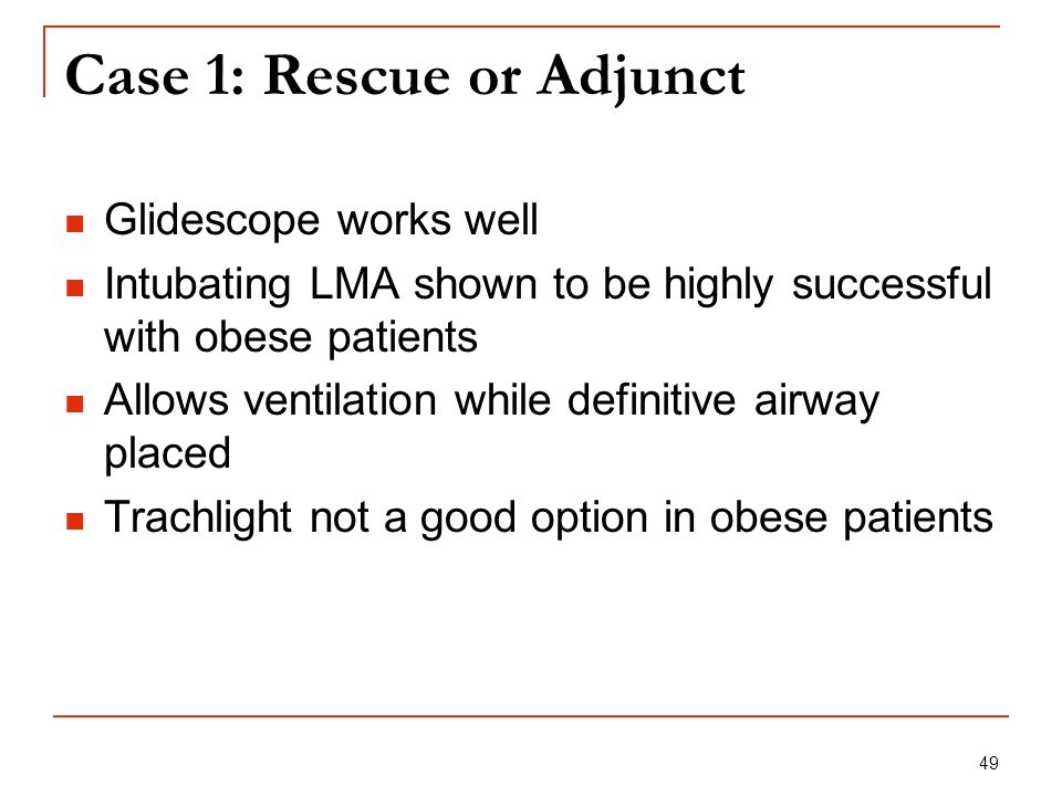 Case 1: Rescue or Adjunct