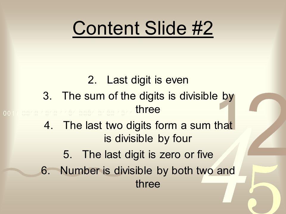 Content Slide #2 Last digit is even