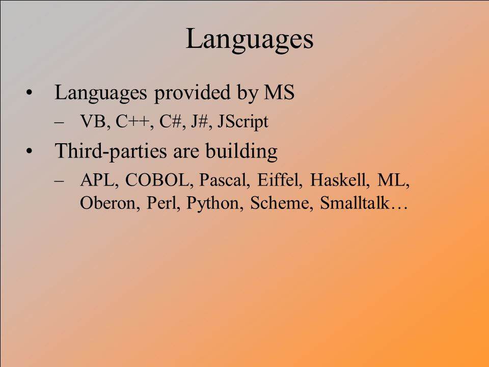 Languages Languages provided by MS Third-parties are building