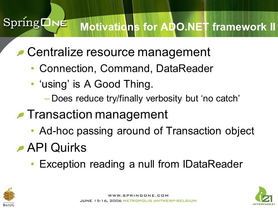 Motivations for ADO.NET framework II