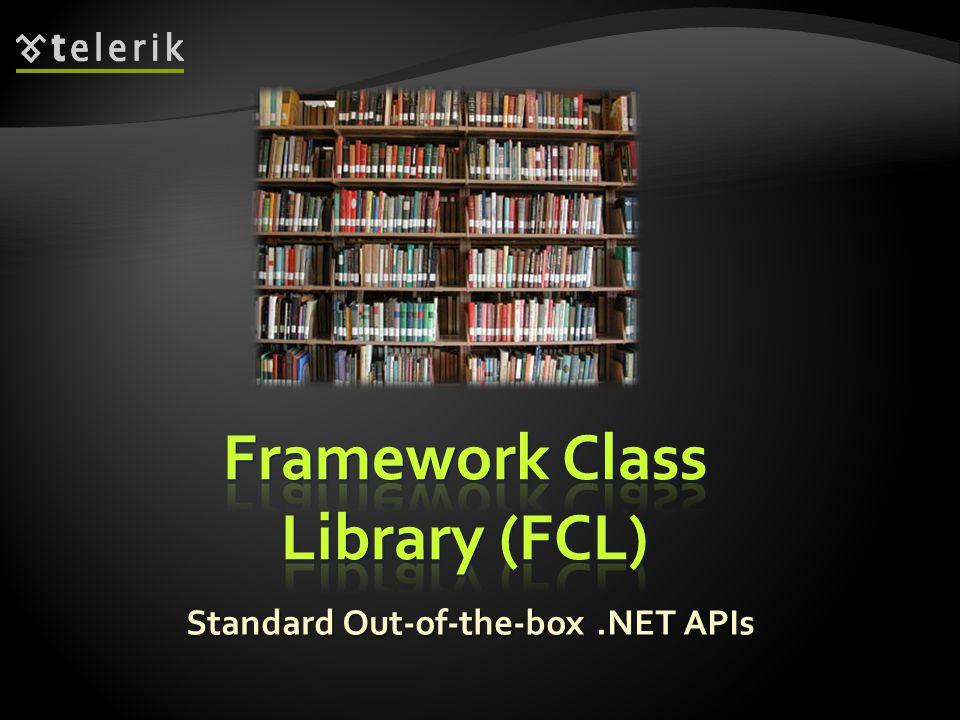 Framework Class Library (FCL)