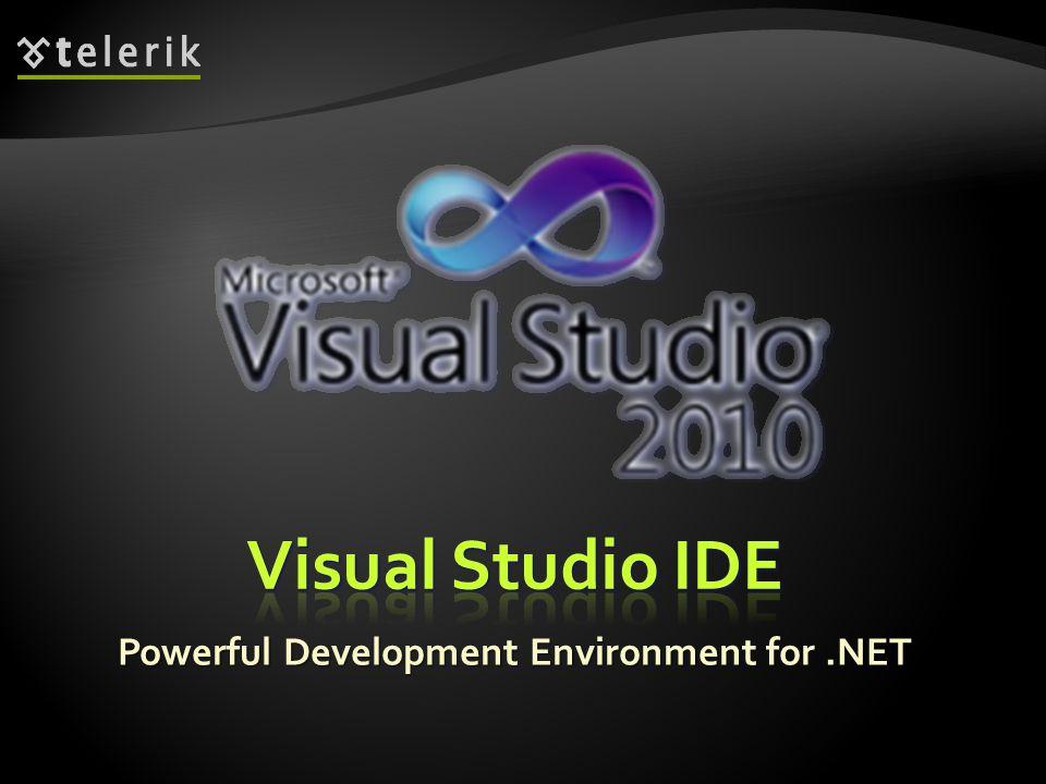 * Powerful Development Environment for .NET