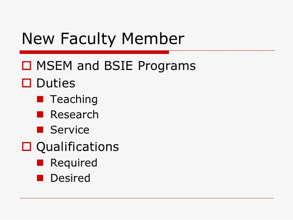 New Faculty Member MSEM and BSIE Programs Duties Qualifications