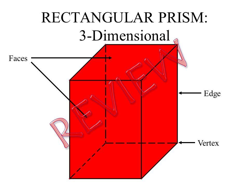 RECTANGULAR PRISM: 3-Dimensional