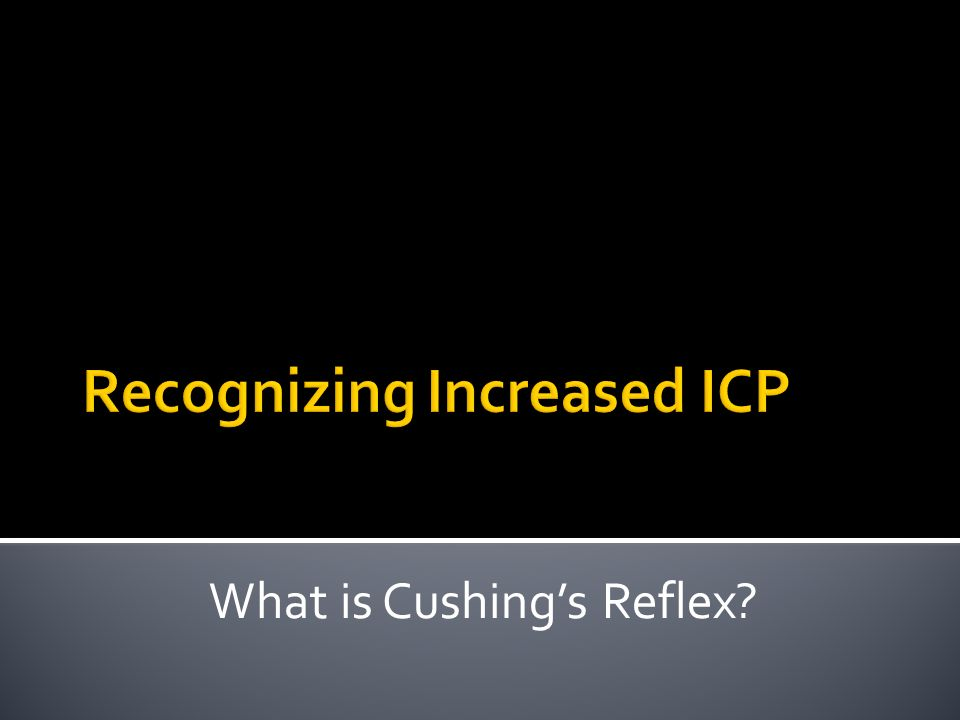 Recognizing Increased ICP