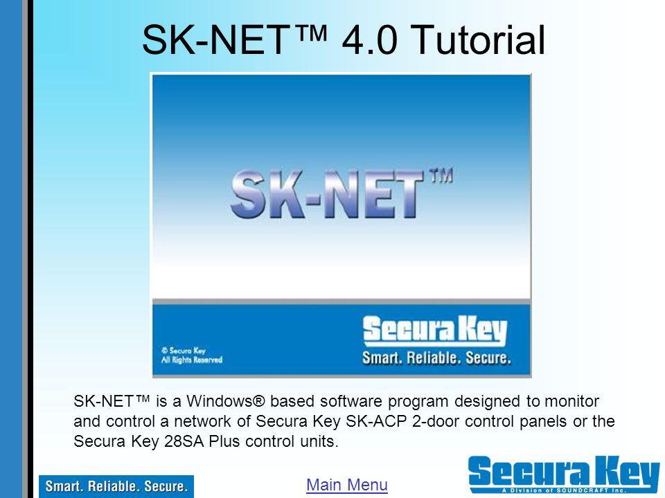 SK-NET™ 4.0 Tutorial