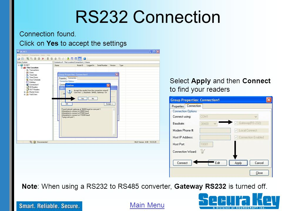 RS232 Connection Connection found. Click on Yes to accept the settings