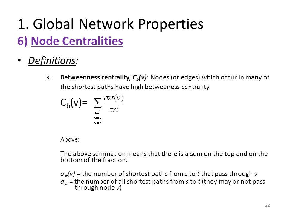 1. Global Network Properties 6) Node Centralities