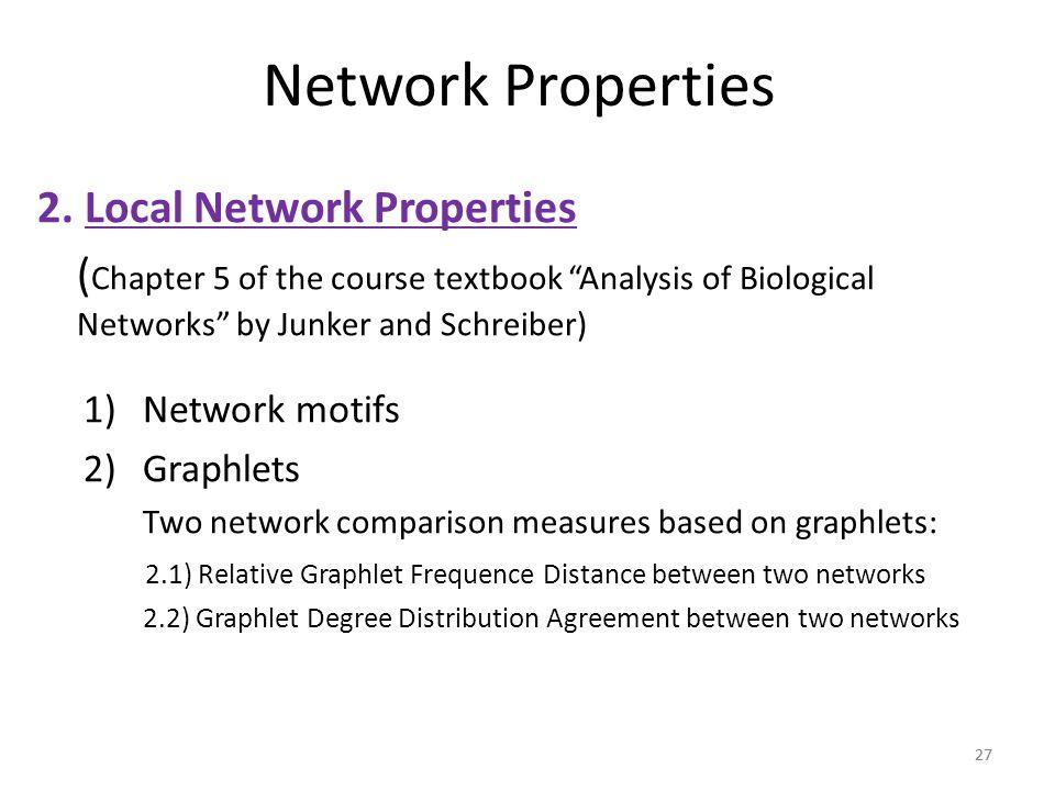 Network Properties 2. Local Network Properties