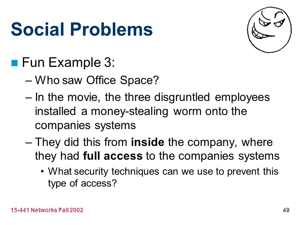 Social Problems Fun Example 3: Who saw Office Space