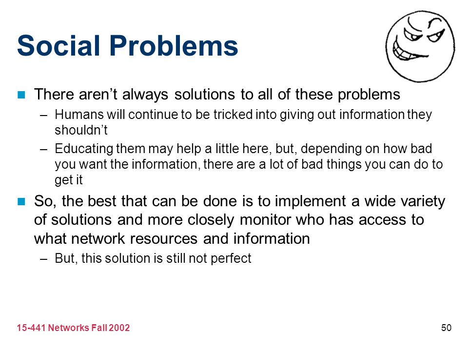 Social Problems There aren't always solutions to all of these problems