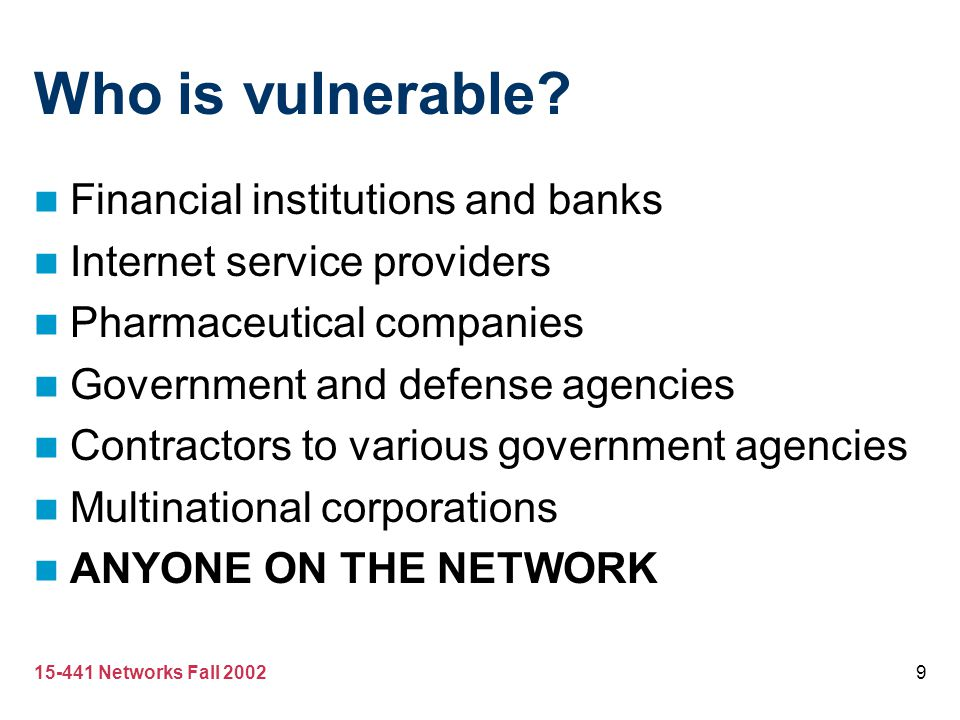 Who is vulnerable Financial institutions and banks