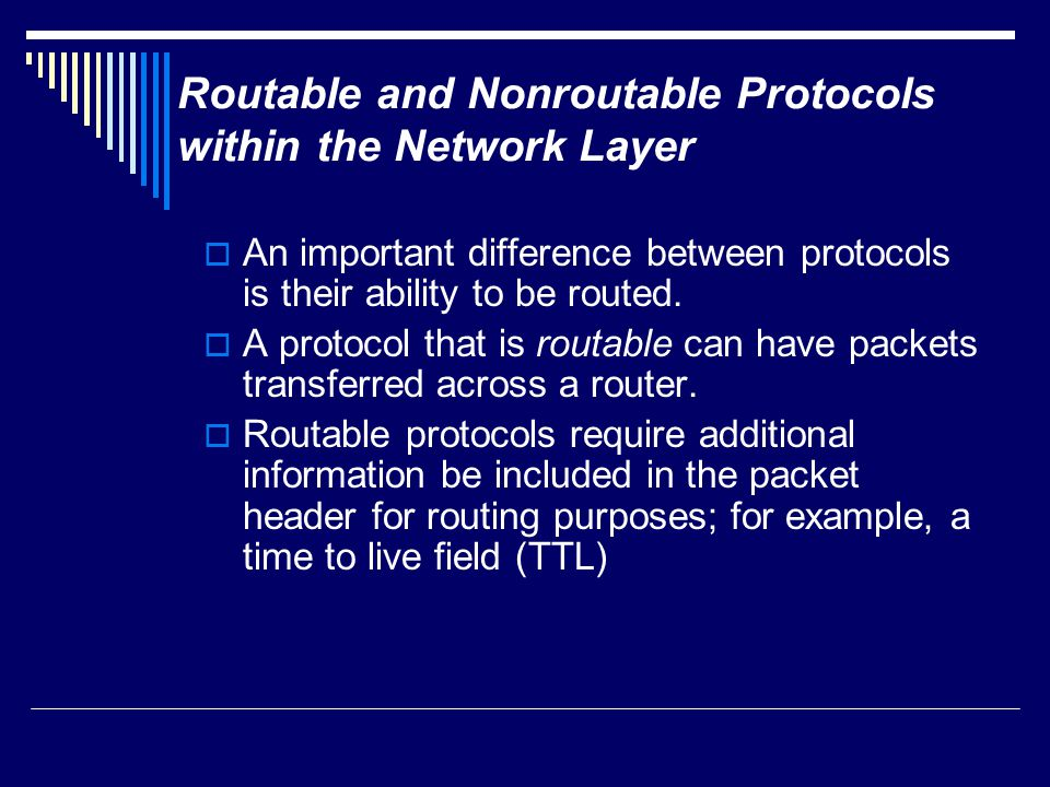 Routable and Nonroutable Protocols within the Network Layer