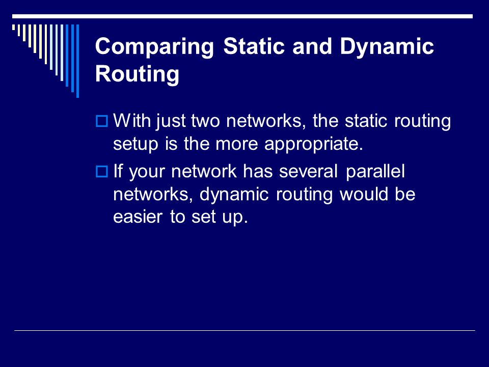 Comparing Static and Dynamic Routing